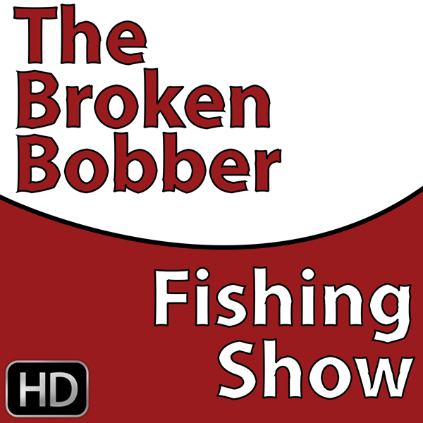 the broken bobber fishing show (HD)